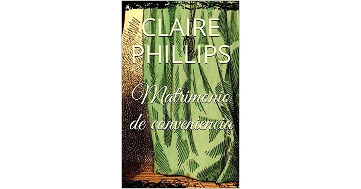 claire phillips matrimonio de conveniencia pdf